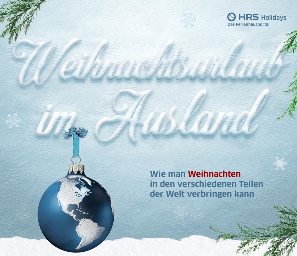 Weihnachtsurlaub im Ausland – interessante Ziele weltweit [Infografik]
